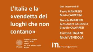 27 giugno _ save the date _ l'italia e la vendetta dei luoghi che non contano